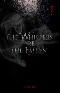 The Whispers of the Fallen by JD Netto