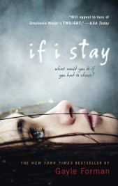 'If I Stay' by Gayle Foreman