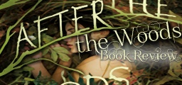 After the Woods by Kim Savage REVIEW!