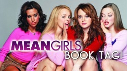 MEAN GIRLS Book Tag!""